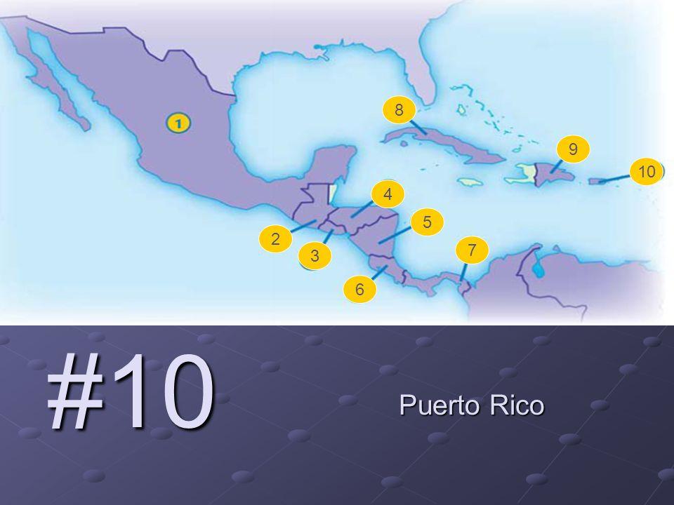2 3 4 5 6 7 8 9 10 #10 Puerto Rico