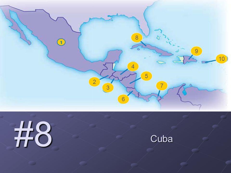 2 3 4 5 6 7 8 9 10 #8 Cuba