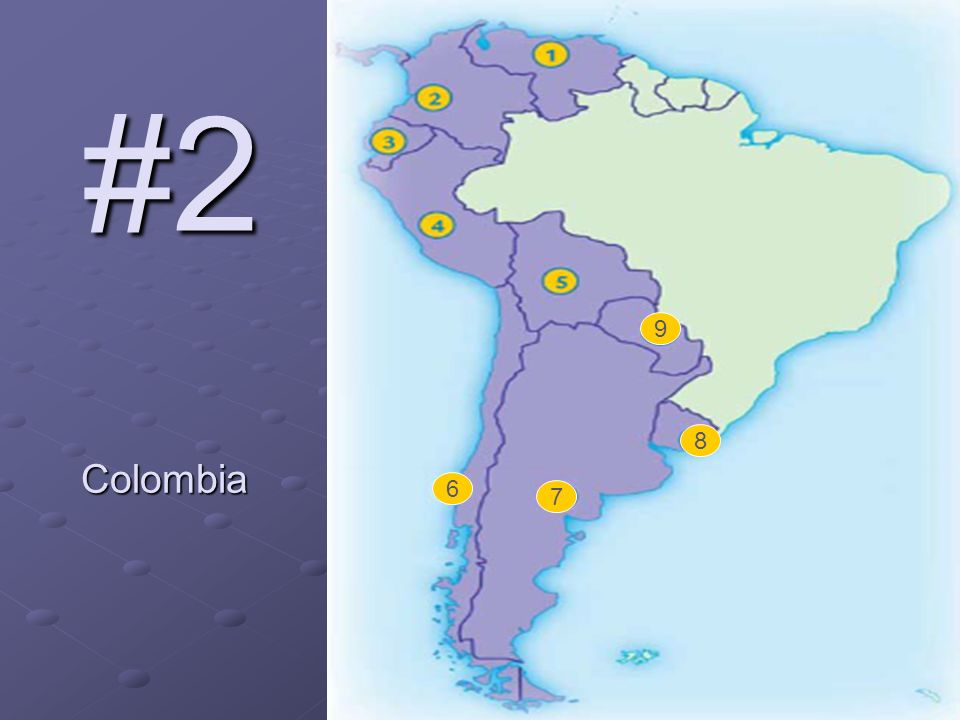6 7 8 9 #2 Colombia