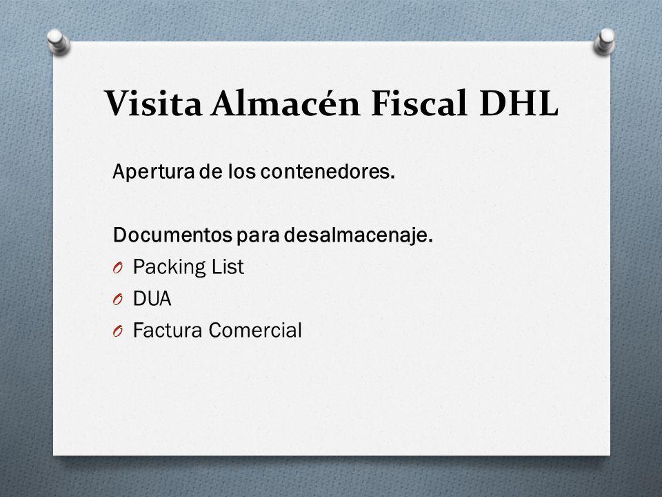 Visita Almacén Fiscal DHL