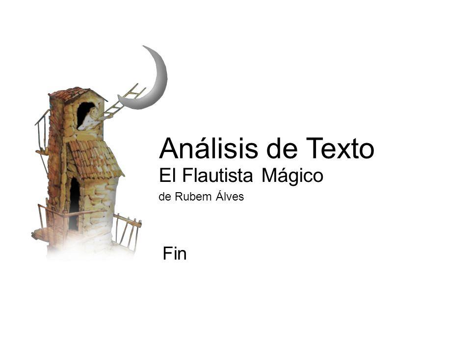 Análisis de Texto El Flautista Mágico de Rubem Álves Fin