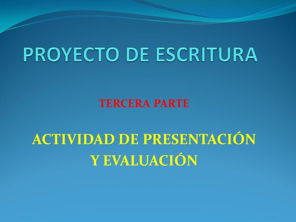 TERCERA PARTE ACTIVIDAD DE PRESENTACIÓN Y EVALUACIÓN