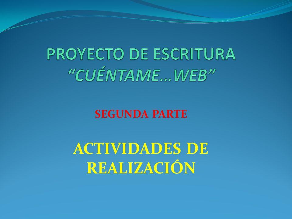 PROYECTO DE ESCRITURA CUÉNTAME…WEB