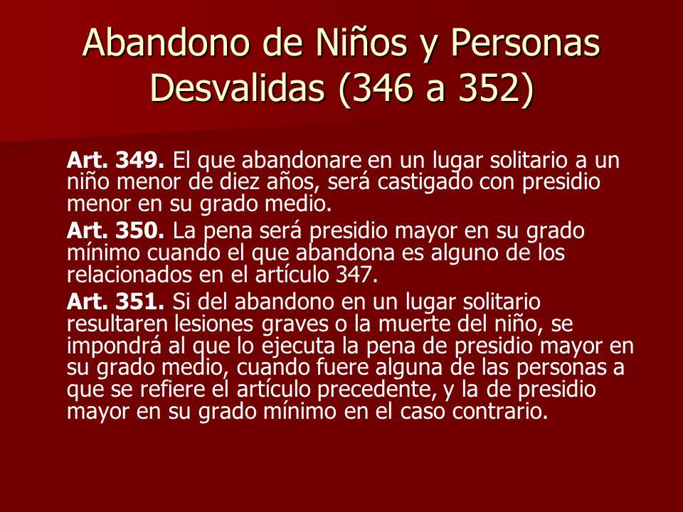 Abandono de Niños y Personas Desvalidas (346 a 352)