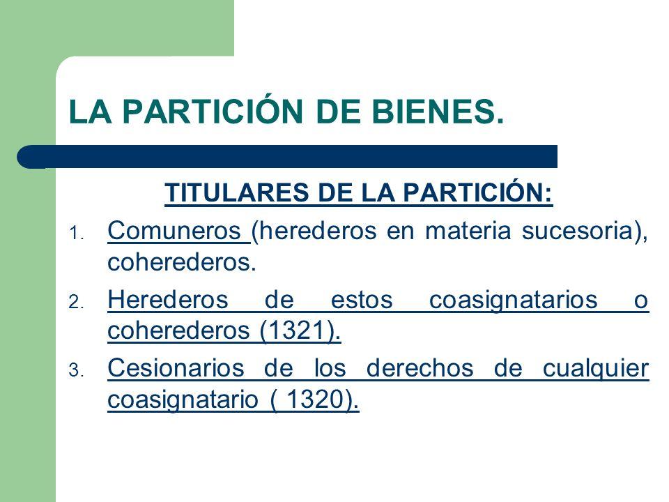 TITULARES DE LA PARTICIÓN: