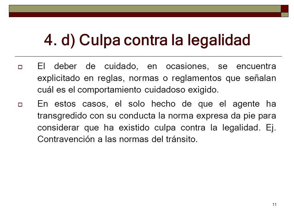 4. d) Culpa contra la legalidad