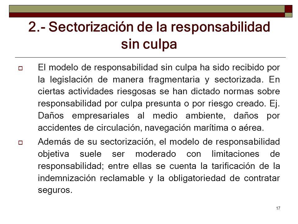 2.- Sectorización de la responsabilidad sin culpa