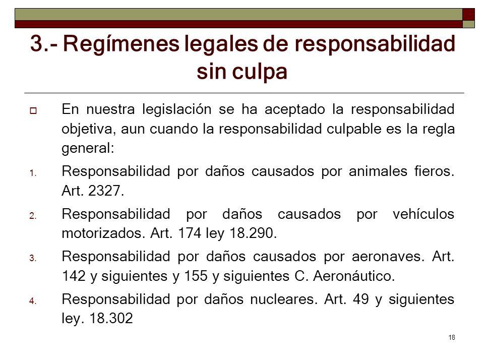 3.- Regímenes legales de responsabilidad sin culpa
