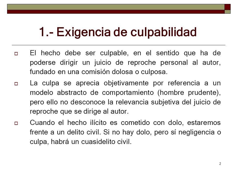 1.- Exigencia de culpabilidad