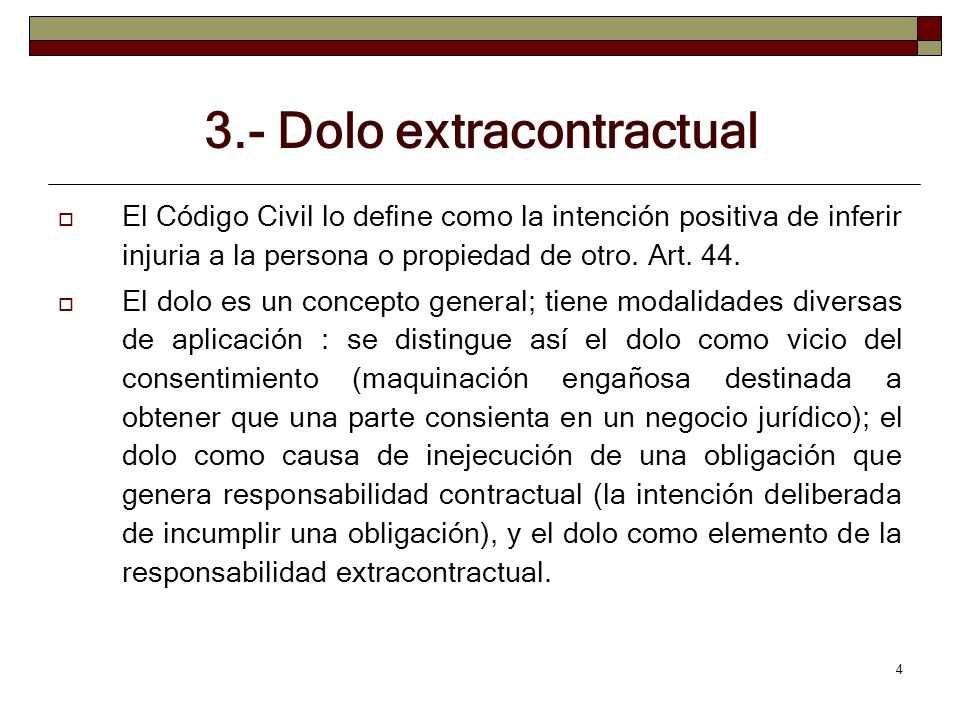 3.- Dolo extracontractual