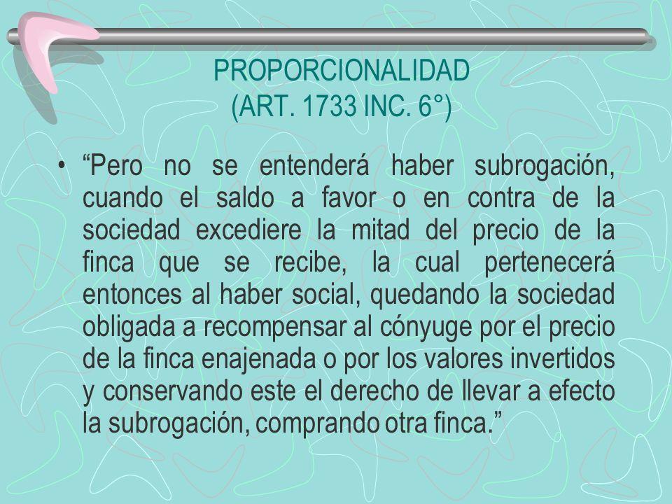 PROPORCIONALIDAD (ART. 1733 INC. 6°)
