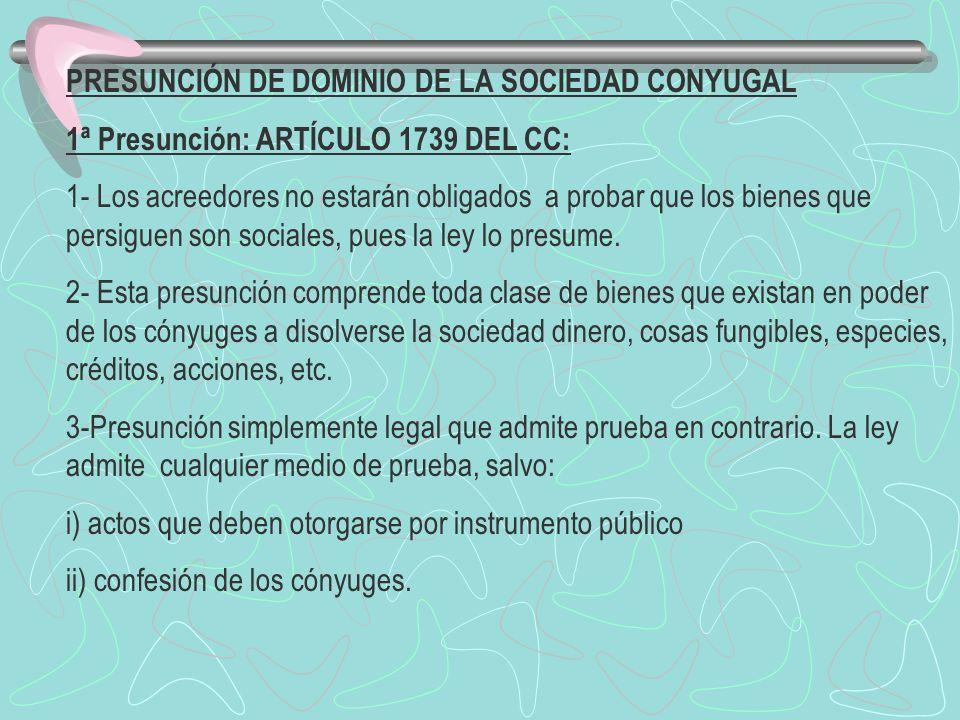PRESUNCIÓN DE DOMINIO DE LA SOCIEDAD CONYUGAL