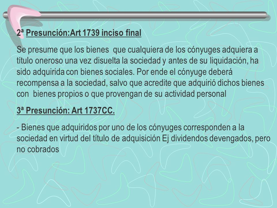 2ª Presunción:Art 1739 inciso final