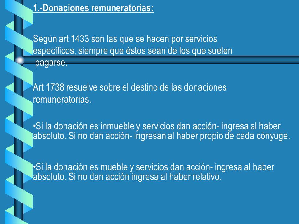 1.-Donaciones remuneratorias: