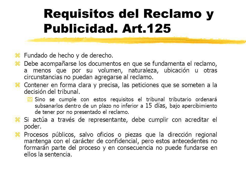 Requisitos del Reclamo y Publicidad. Art.125