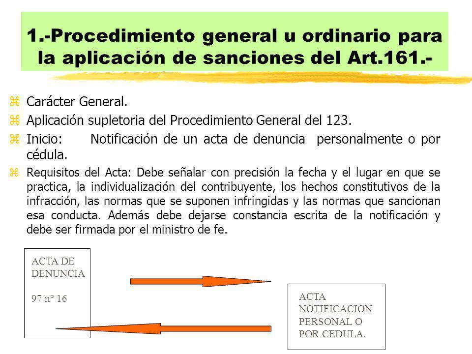 1.-Procedimiento general u ordinario para la aplicación de sanciones del Art.161.-