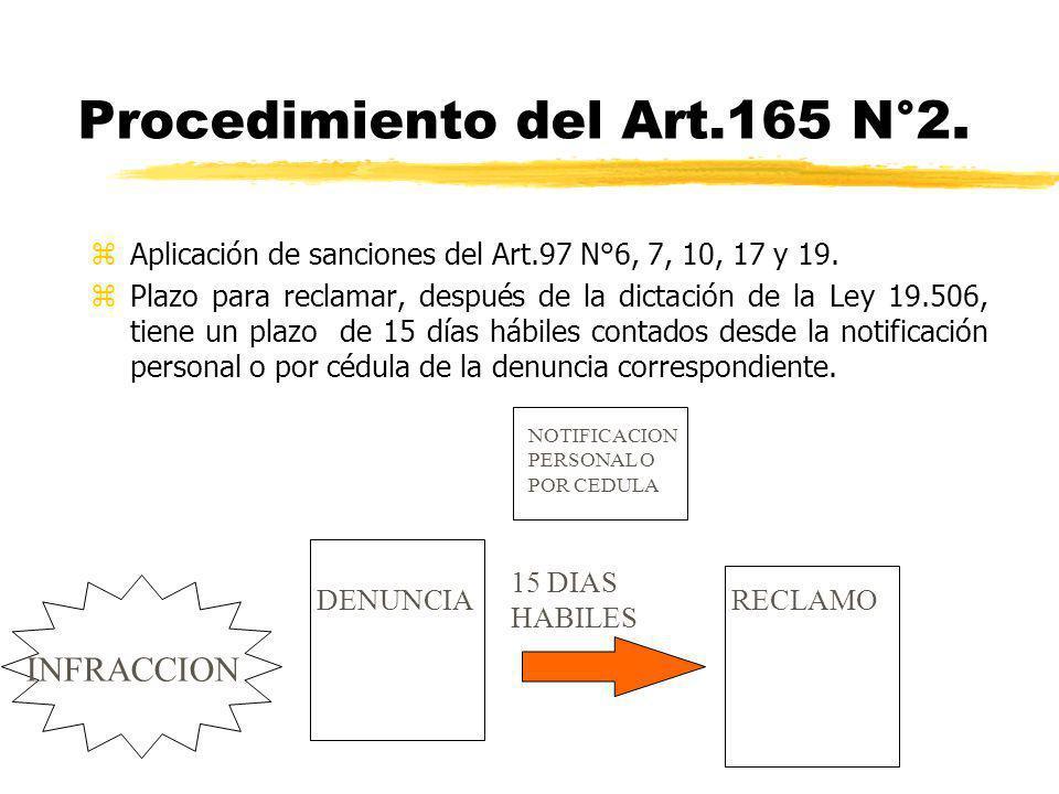 Procedimiento del Art.165 N°2.