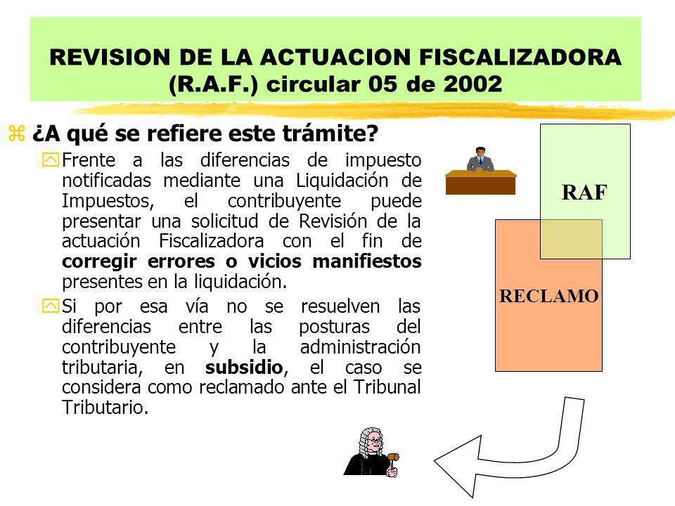 REVISION DE LA ACTUACION FISCALIZADORA (R.A.F.) circular 05 de 2002