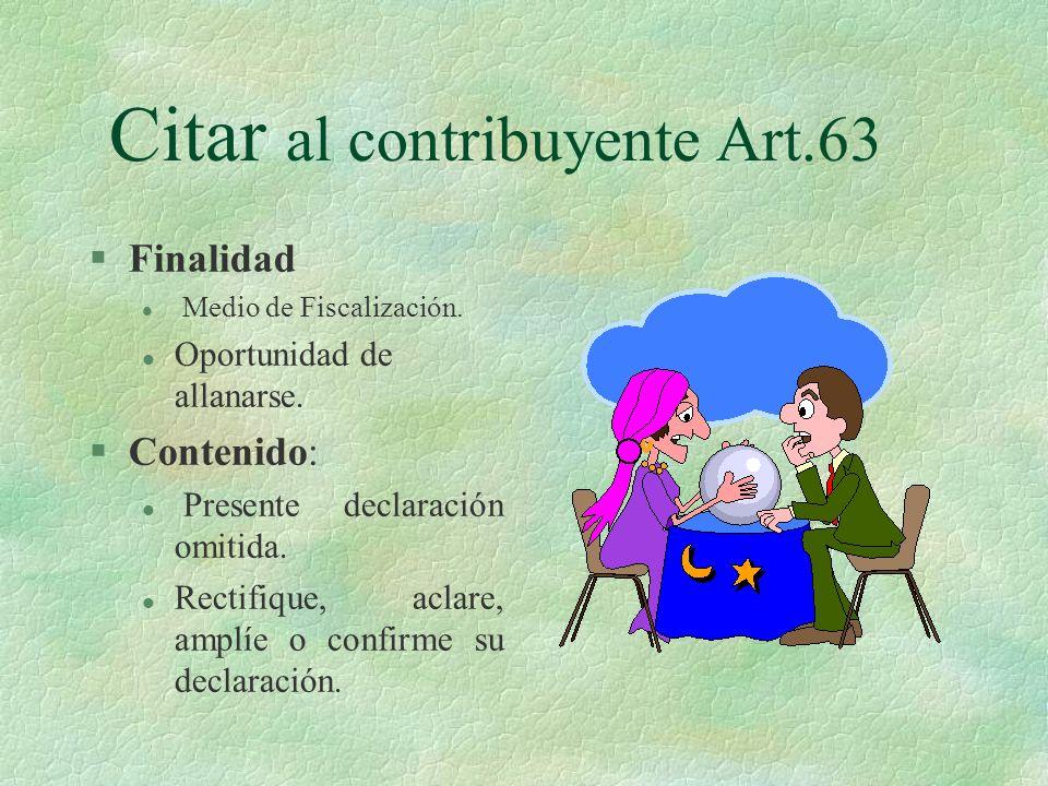 Citar al contribuyente Art.63