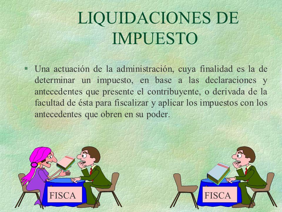 LIQUIDACIONES DE IMPUESTO