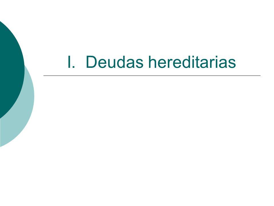 I. Deudas hereditarias