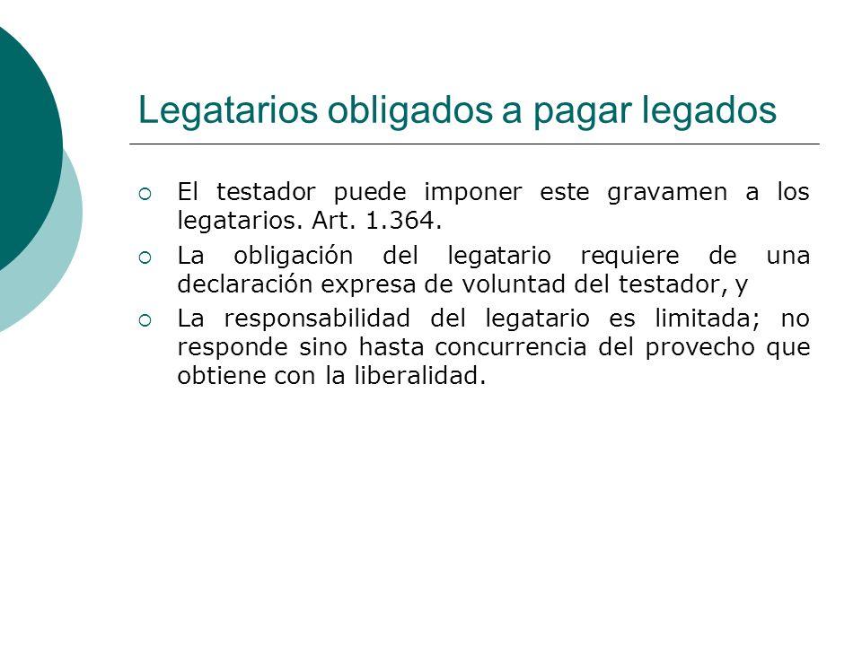 Legatarios obligados a pagar legados
