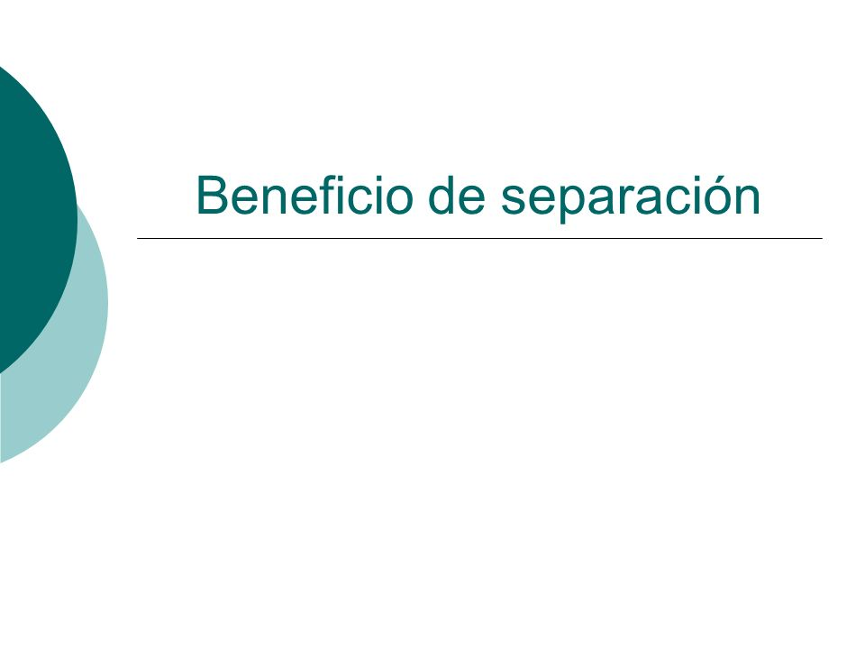 Beneficio de separación