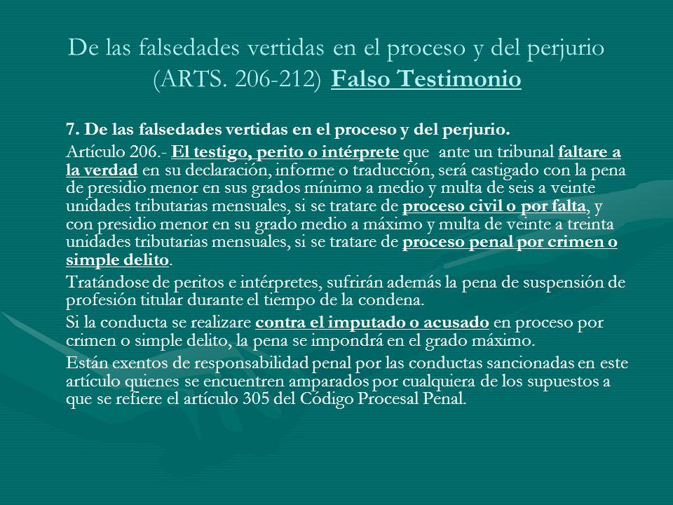 De las falsedades vertidas en el proceso y del perjurio (ARTS