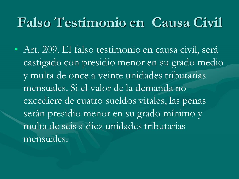 Falso Testimonio en Causa Civil