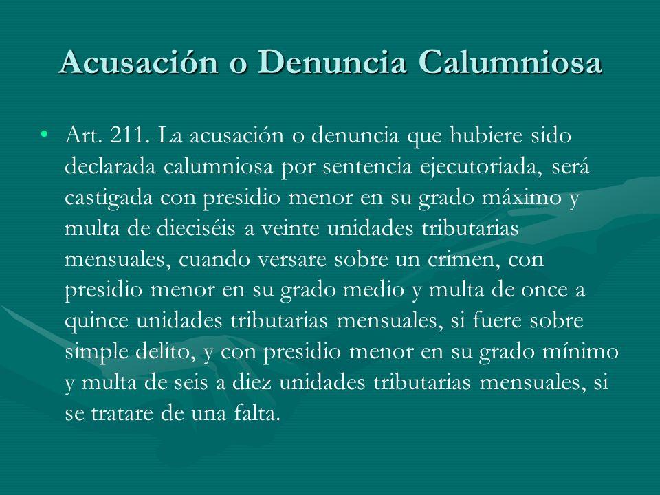 Acusación o Denuncia Calumniosa