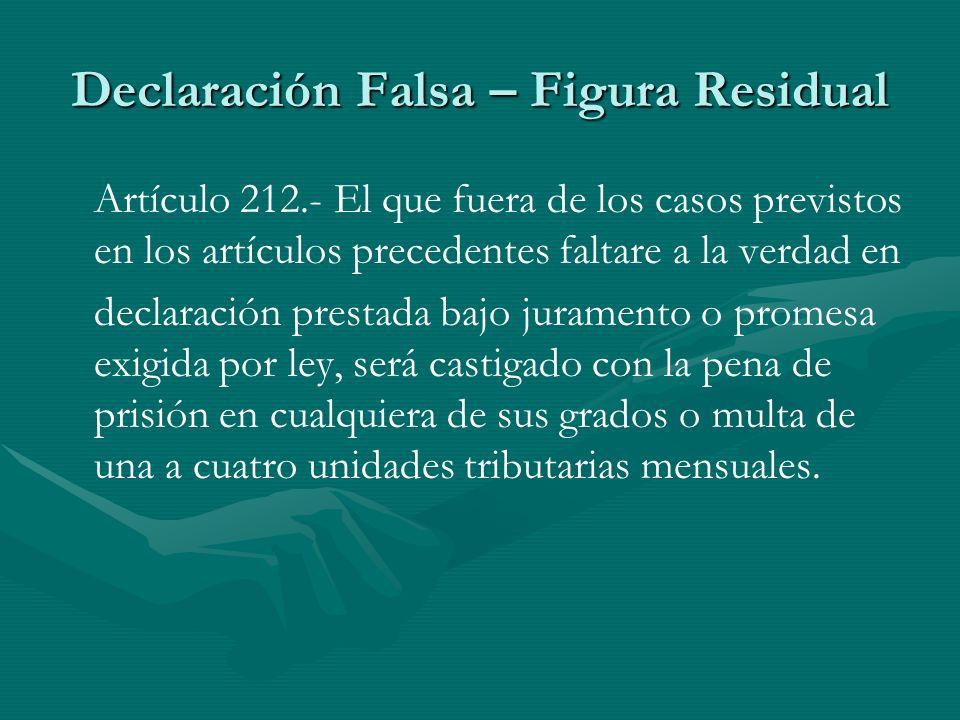 Declaración Falsa – Figura Residual