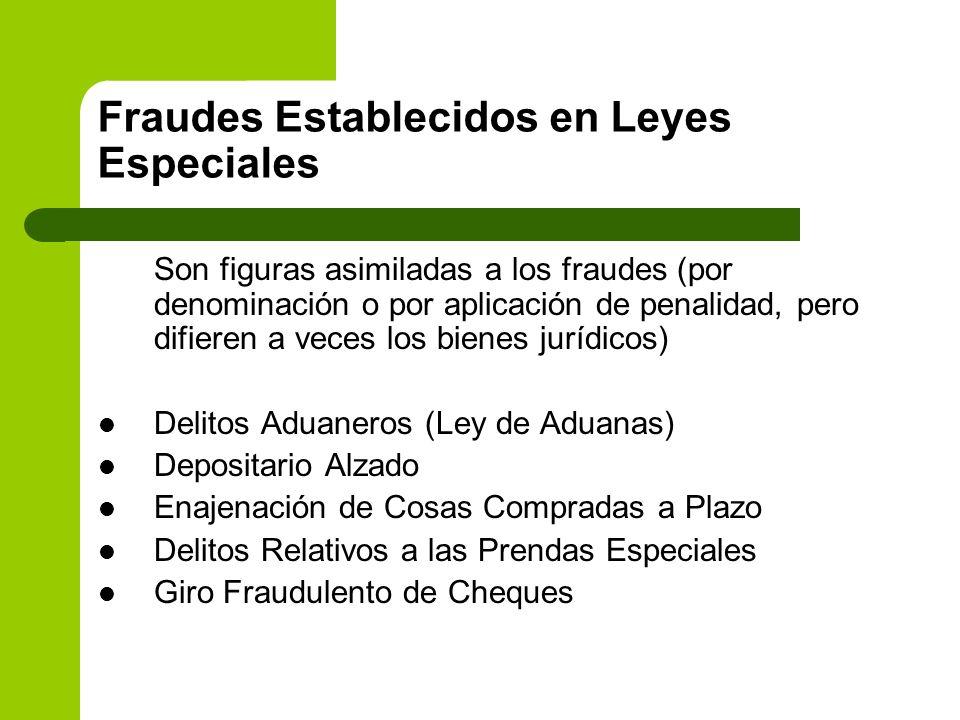 Fraudes Establecidos en Leyes Especiales