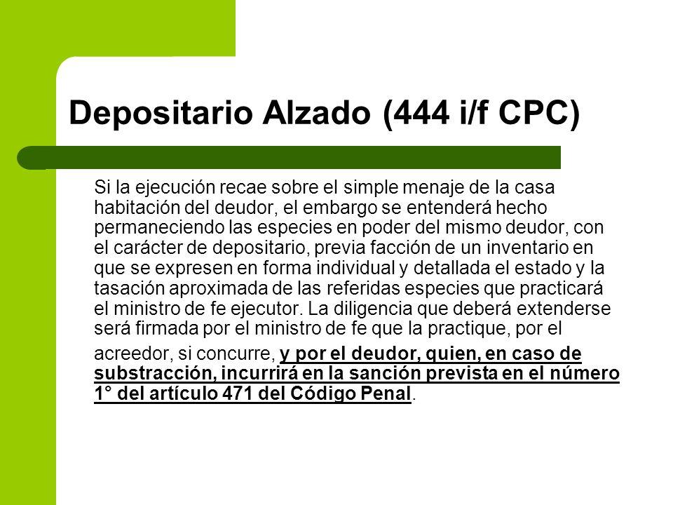 Depositario Alzado (444 i/f CPC)