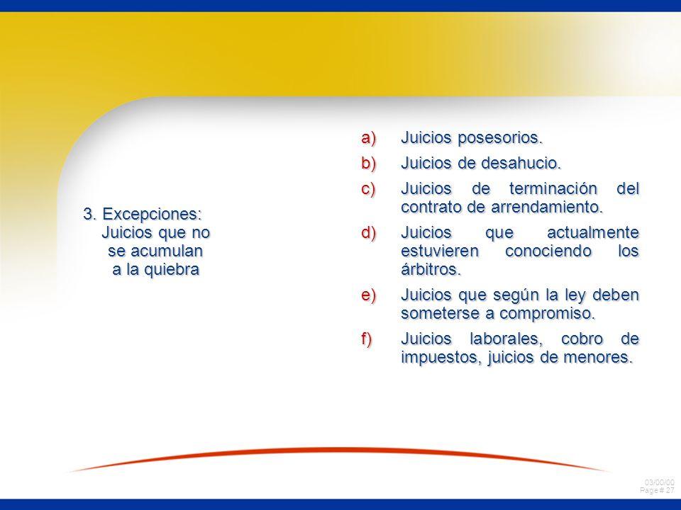 3. Excepciones: Juicios que no se acumulan a la quiebra