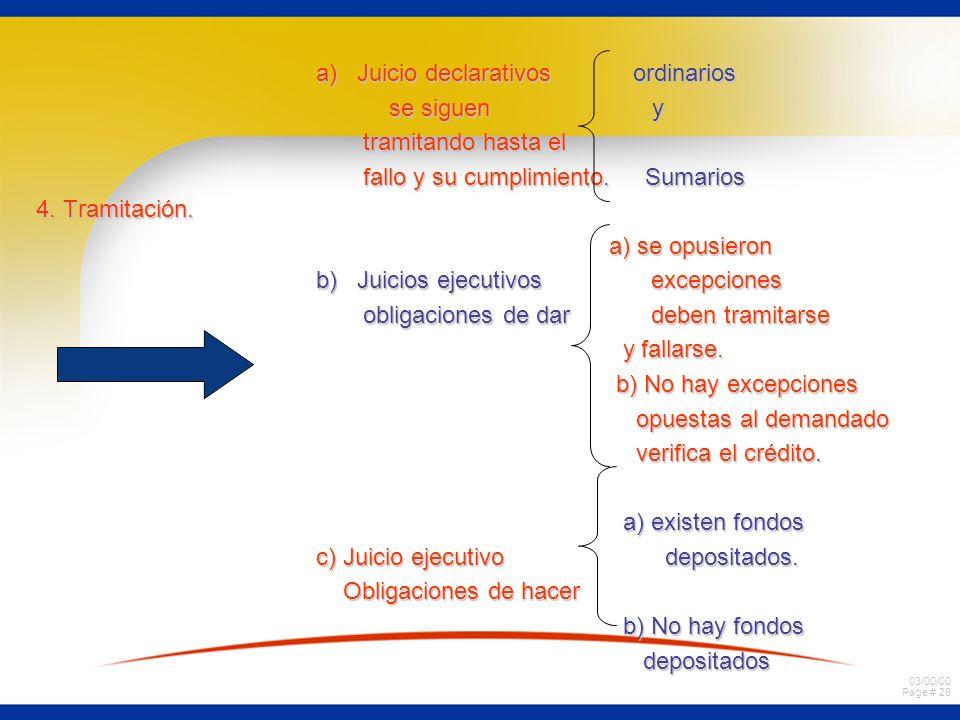 a) Juicio declarativos ordinarios