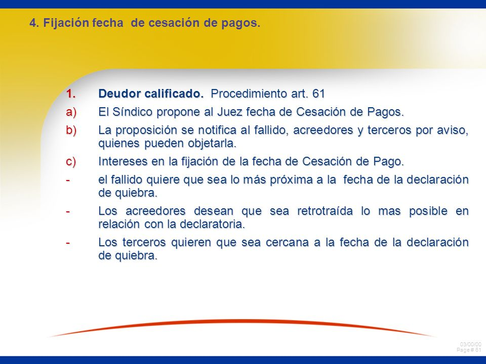 4. Fijación fecha de cesación de pagos.