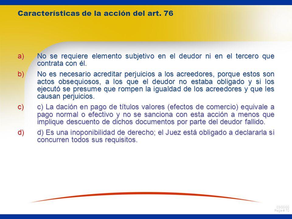 Características de la acción del art. 76