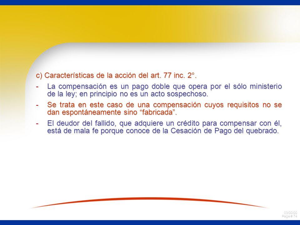 c) Características de la acción del art. 77 inc. 2°.