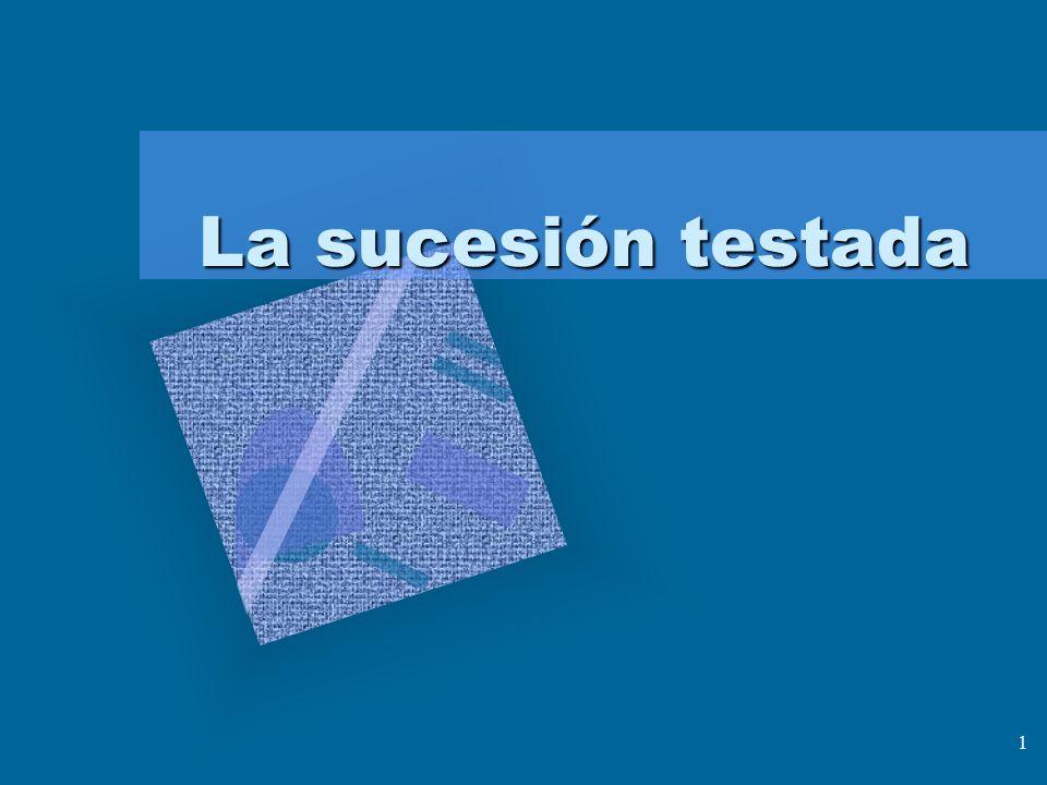 La sucesión testada