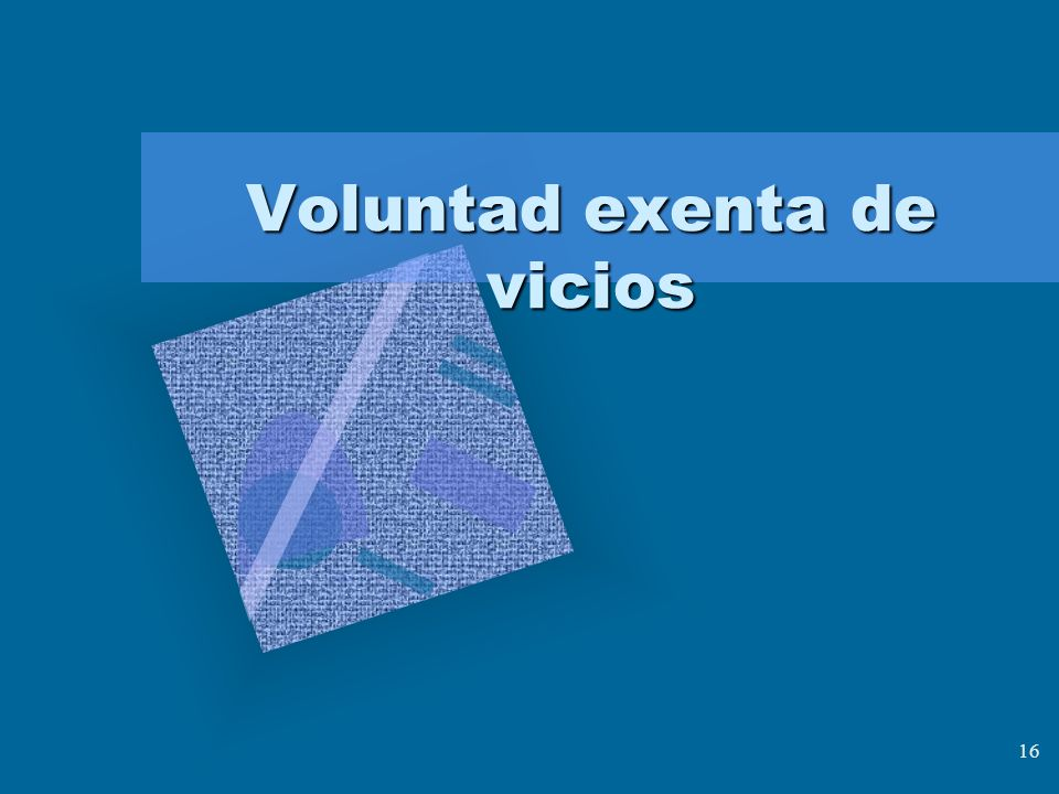 Voluntad exenta de vicios