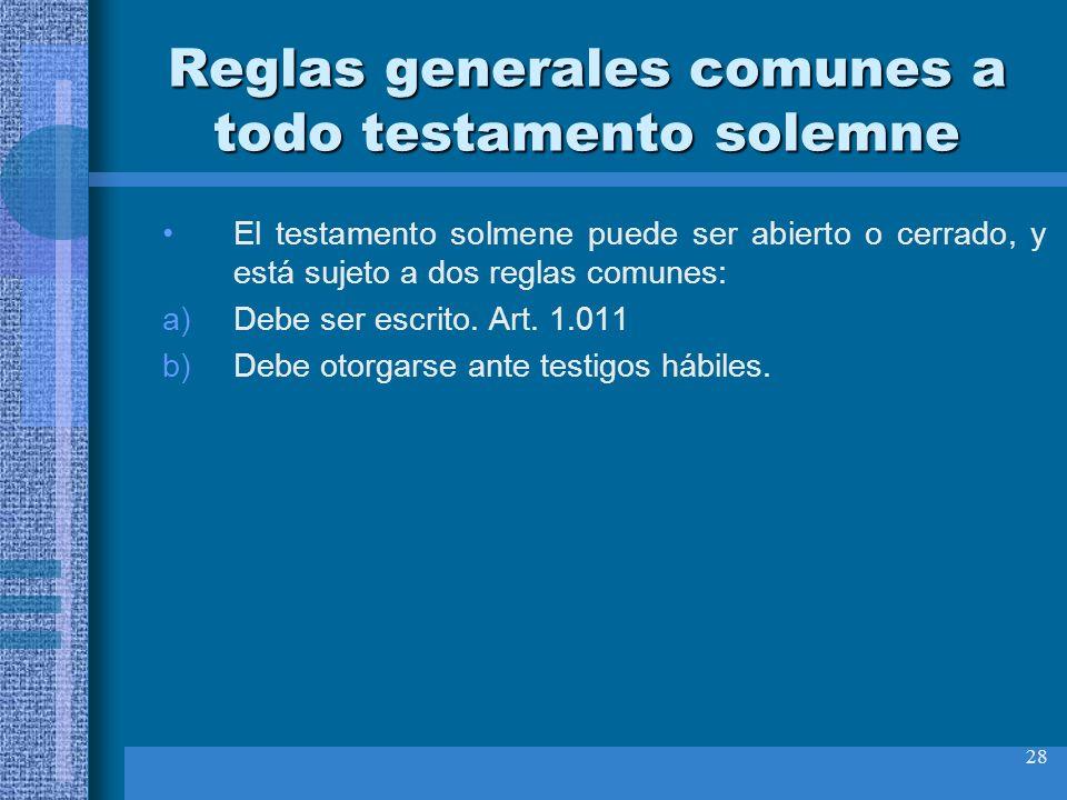 Reglas generales comunes a todo testamento solemne