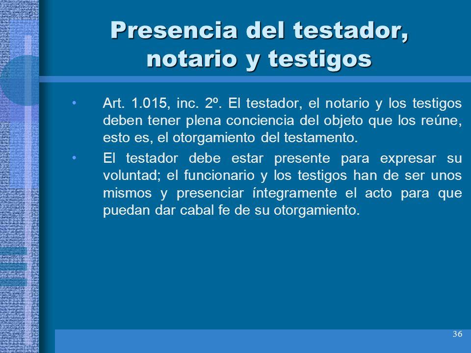 Presencia del testador, notario y testigos