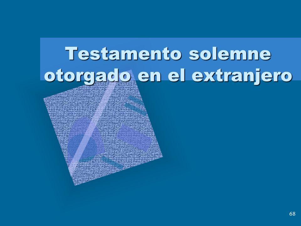 Testamento solemne otorgado en el extranjero