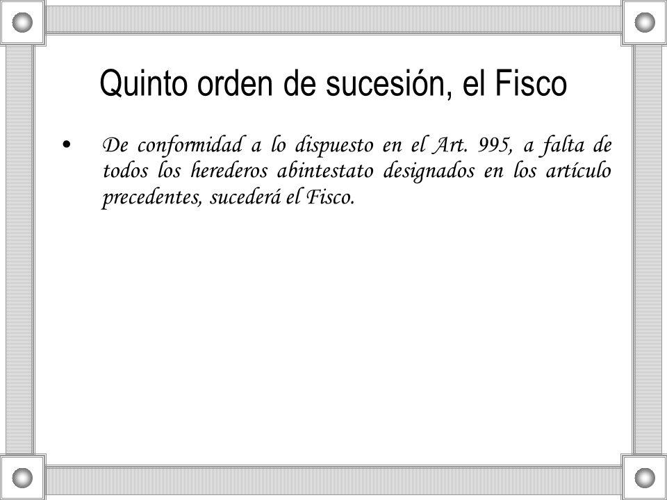 Quinto orden de sucesión, el Fisco