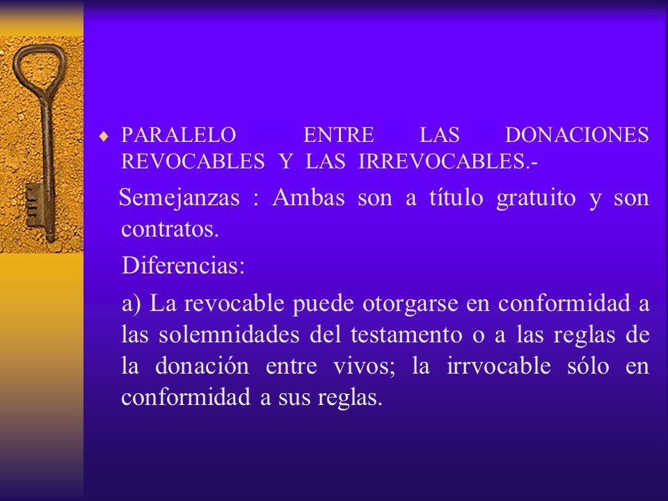 PARALELO ENTRE LAS DONACIONES REVOCABLES Y LAS IRREVOCABLES.-