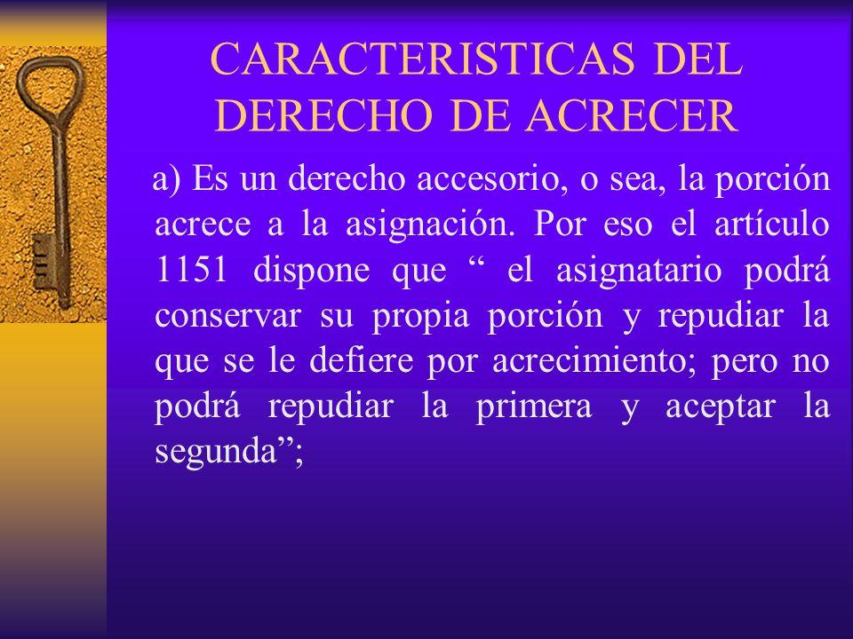 CARACTERISTICAS DEL DERECHO DE ACRECER