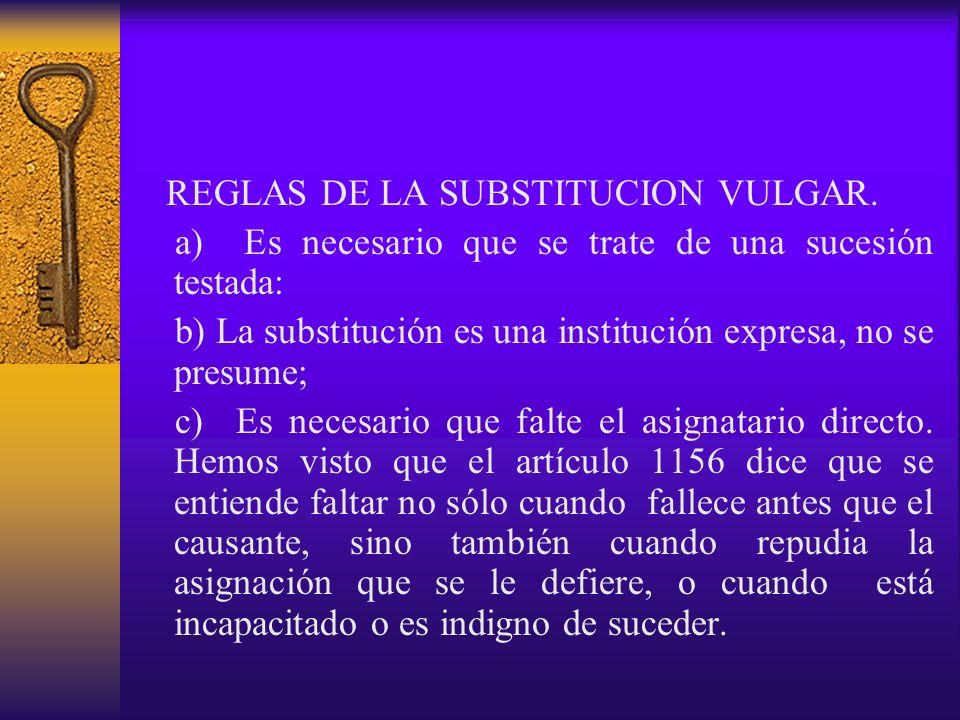REGLAS DE LA SUBSTITUCION VULGAR.