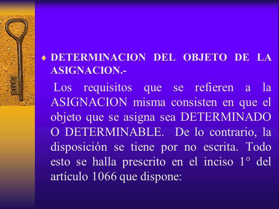 DETERMINACION DEL OBJETO DE LA ASIGNACION.-
