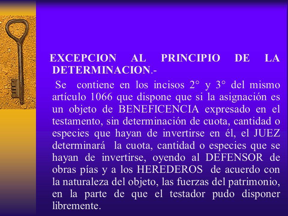 EXCEPCION AL PRINCIPIO DE LA DETERMINACION.-