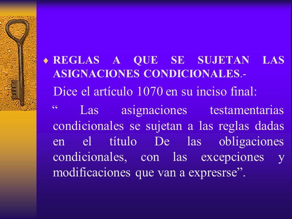 REGLAS A QUE SE SUJETAN LAS ASIGNACIONES CONDICIONALES.-
